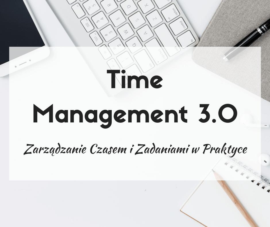 Szkolenie Time Management 3.0